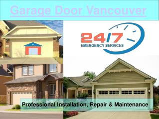 Residential & Commercial Garage Door Services & Repair In Vancouver