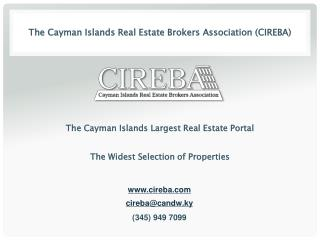 Buy the right Cayman property through the multiple listing system (MLS)