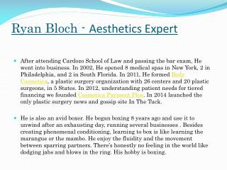 Ryan Bloch – Plastic Surgery Expert