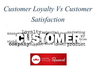 Customer Loyalty Vs Customer Satisfaction