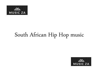 South African Hip Hop music
