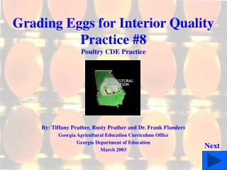 Grading Eggs for Interior Quality Practice 8 Poultry CDE Practice