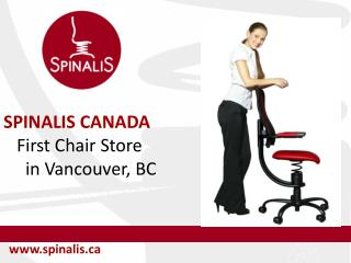 SpinaliS Canada First Chair Store in Point Grey Vancouver BC