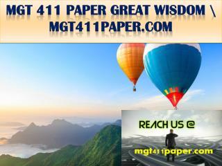 MGT 411 PAPER GREAT WISDOM \ mgt411paper.com