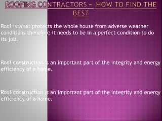 Points To Be Keep In Mind While Choosing Professional Roofing Contractor