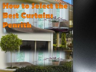 How to Select the Best Curtains Penrith