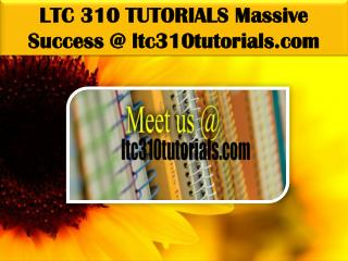 LTC 310 TUTORIALS Massive Success @ ltc310tutorials.com