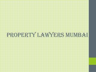 Property lawyers Mumbai