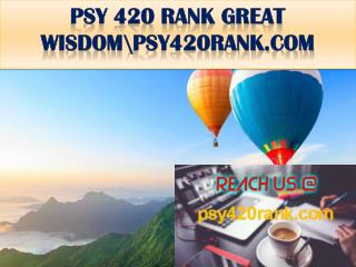 PSY 420 RANK GREAT WISDOM\psy420rank.com