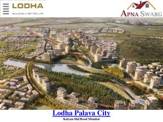 Lodha Palava City New Luxury Project in Mumbai