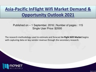 In-flight Wifi Market: increase in number of wifi airplane to drive the demand through 2021