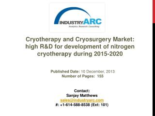 Cryotherapy and Cryosurgery Market Analysis | IndustryARC
