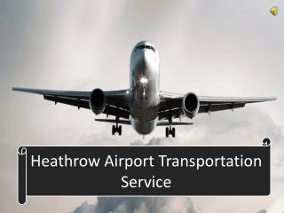 Heathrow Airport Transportation Service