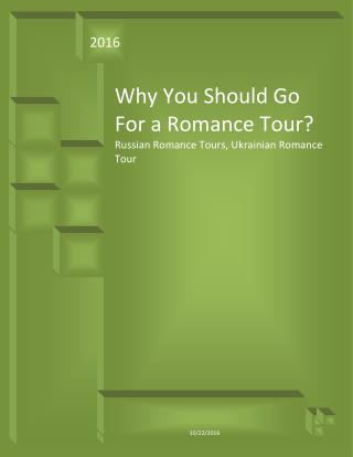 Why You Should Go For a Romance Tour?