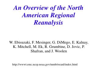 An Overview of the North American Regional Reanalysis