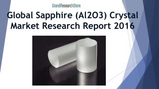 Global Sapphire (Al2O3) Crystal Market Research Report 2016