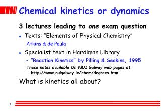 Chemical kinetics or dynamics
