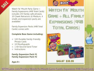 Watch Ya' Mouth Game   All Family Expansions (448 Total Cards)
