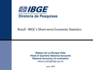 Brazil - IBGE s Short-term Economic Statistics
