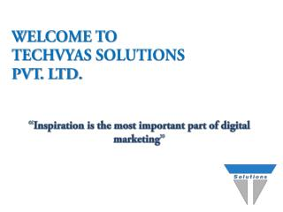 Techvyas Solutions|Website Designing and Development Company in Noida