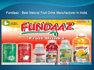 Fundaaz : Best Natural Fruit Drink Manufacturer in India