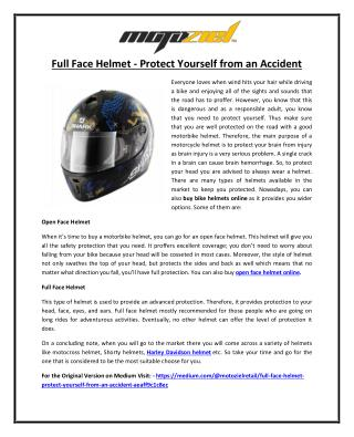 Full Face Helmet - Protect Yourself from an Accident