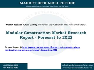 Modular Construction Market Estimated to Reach USD 104 Million by 2022 at a CAGR of 6%