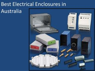 Best Electrical Enclosures in Australia