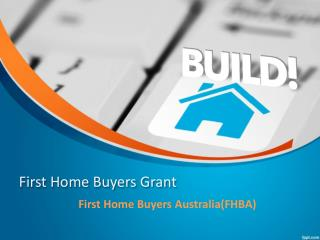 First Home Buyer Grants