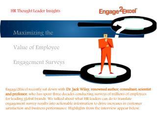 Maximizing The Value of Employee Engagement Surveys