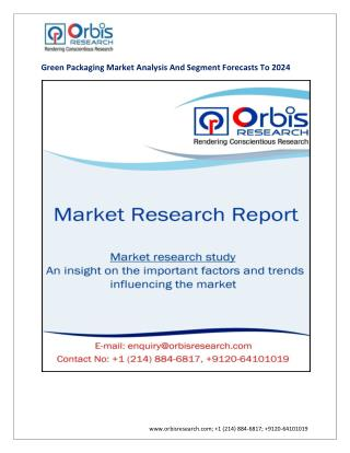 Green Packaging Industry 2024 Forecasts Research Report – OrbisResearch