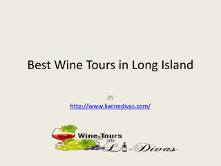 Best Wine Tours in Long Island