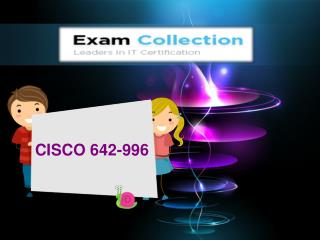 Examcollection 642-996 VCE