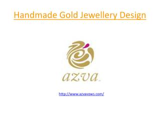 Azvavows Handmade Gold Jewellery Design