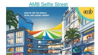 AMB Selfie Street in Sector 92 Gurgaon