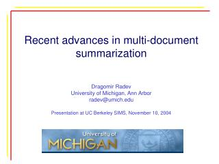 Recent advances in multi-document summarization
