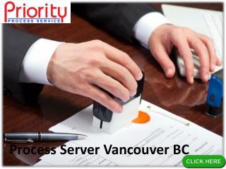 Process Server Vancouver BC