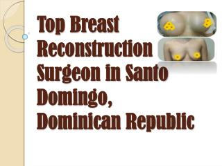 Dr. Wilfredo Rodriguez - Top Breast Reconstruction Surgeon