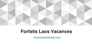 Forfaits Laos Vacances | Circuit Vietnam Laos