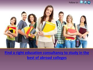 Find a right education consultancy to study in the best of a