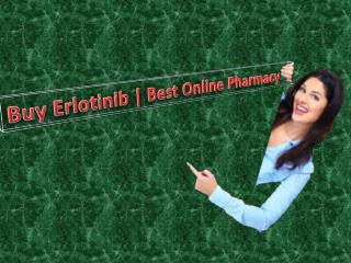 Buy Erlotinib | Best Online Pharmacy
