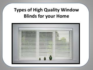 Types of High Quality Window Blinds for your Home