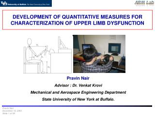 DEVELOPMENT OF QUANTITATIVE MEASURES FOR CHARACTERIZATION OF UPPER LIMB DYSFUNCTION