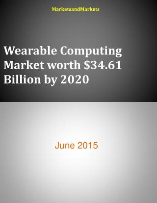 Wearable Computing Market worth $34.61 Billion by 2020