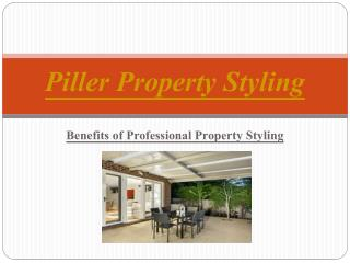 Benefits of Professional Property Styling - Piller Property Styling