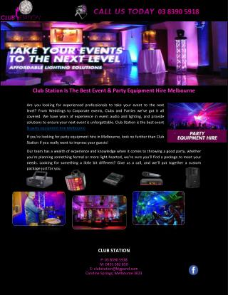Club Station Is The Best Event & Party Equipment Hire Melbourne