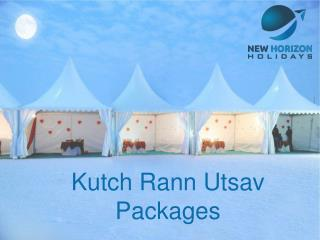 Kutch Rann Utsav packages starting at lowest price @13,000  - NH Holidays