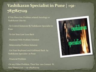 Vashikaran specialist in pune |  91-7837827129