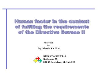 Human factor in the context  of fulfiling the requirements  of the Directive Seveso II