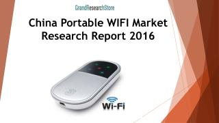China Portable WIFI Market Research Report 2016